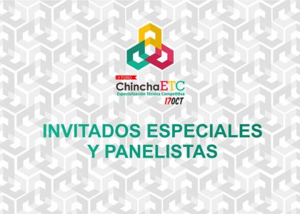 Chincha ETC 2018 – Invitados Especiales y Panelistas